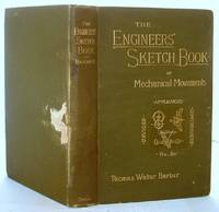 image of The Engineer's Sketch-book of Mechanical Movements, Devices, Appliances, Contrivances and Details