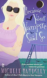 Because Your Vampire Said So Signet Eclipse