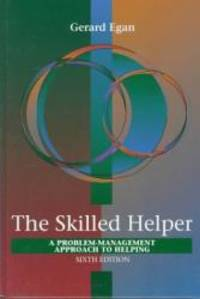 image of Skilled Helper: A Problem-Management Approach to Helping