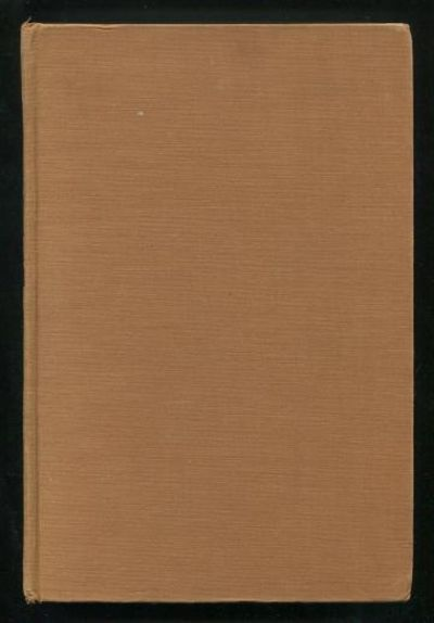 New York: The Longacre Press, Incorporated. Very Good. 1935. First Edition. Hardcover. (no dust jack...