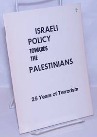 image of Israeli policy towards the Palestinians: 25 years of terrorism