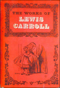 The Works of Lewis Carroll by Lewis Carroll - First Edition - 1965-01-01 - from M Godding Books Ltd and Biblio.com