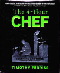 image of The 4-Hour Chef: The Simple Path to Cooking Like a Pro, Learning Anything and Living the Good Life