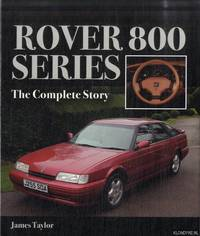 Rover 800 Series. The Complete Story