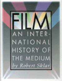 Film : An Illustrated History of the Medium