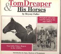 Tom Dreaper & His Horses
