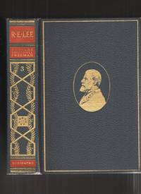 R. E. Lee, a Biography, Vol. III Only Pulitzer Prize Edition