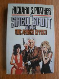 The Amber Effect: A Shell Scott Novel