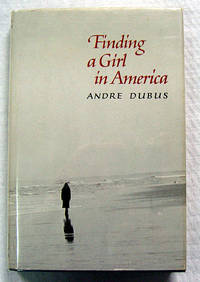Finding a Girl in America: Ten Stories & A Novella