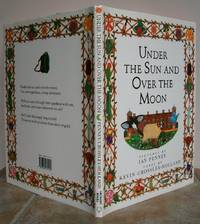 UNDER THE SUN AND OVER THE MOON.    Signed copy. by  Kevin.  Illustrated by Ian Penney.: CROSSLEY-HOLLAND - Signed First Edition - from Roger Middleton (SKU: 35450)