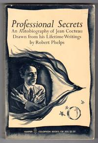 image of Professional Secrets - An Autobiography of Jean Cocteau, Drawn from his Lifetime Writings