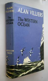 The Western Ocean : the story of the North Atlantic by  Alan John Villiers - First Edition - 1957 - from Norman Macdonald's Collection and Biblio.com