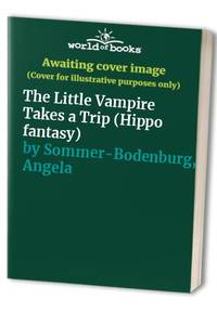 The Little Vampire Takes a Trip (Hippo fantasy)