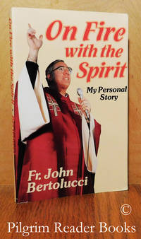 image of On Fire with the Spirit: My Personal Story.