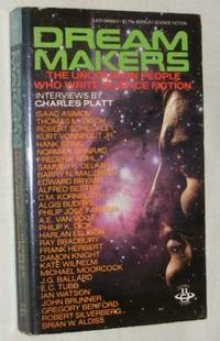 Dream Makers: the Uncommon People who Write Science Fiction