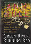 image of Green River, Running Red: The Real Story Of The Green River Killer - America's Deadliest Serial Murderer