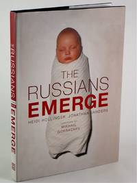 The Russians Emerge by  Mikail  Heidi     Forward: Gorbachev - First Edition, First Printing so stated with full number line - 2002 - from DuBois Rare Books (SKU: 000889)