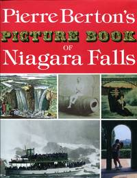A Picture Book of Niagara Falls by Pierre Berton - First Edition - from Don Wood Bookseller and Biblio.com