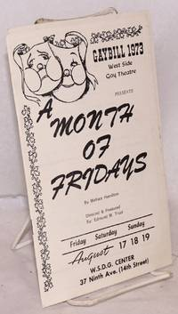image of Gaybill 1973: West SIde Gay Theatre presents A Month of Fridays [program/playbill]