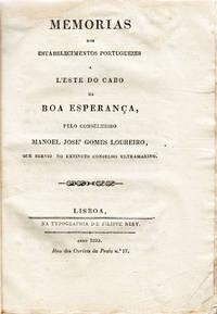 Memorias dos estabelecimentos portuguezes a l'este do Cabo da Boa Esperança, pelo Conselheiro . . . que servio no extincto Conselho Ultramarino by  Manoel José Gomes LOUREIRO - 1835 - from Judith Hodgson Antiquarian Books (SKU: 1299)