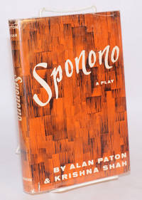 Sponono a play in three acts based on three stories by Alan Paton from the collection, Tales from a troubled land