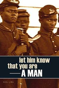 Let Him Know That You Are a Man