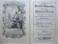 British Monarchy: or, a New Chorographical Description Of all the  Dominions Subject to the King of Great Britain. Comprehending the British  Isles, The Electoral States, The American Colonies, The African & Indian  Settlements