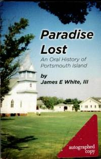 image of Paradise Lost: An Oral History Of Portsmouth Island