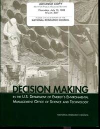 Decision Making in the U.S. Department of Energy's Environmental Management Office of Science...
