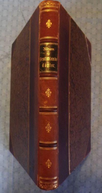 1866. NO AUTHOR. ALBUM FUR DEUTSCHLANDS TOCHTER: LIEDER UND ROMANZEN. Leipzig: C.F. Umelangs Verlag,...