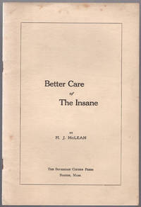 Better care of the insane. by  H.J McLean - [1911] - from Philadelphia Rare Books & Manuscripts Co., LLC (PRB&M)  (SKU: 39360)