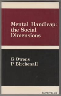 MENTAL HANDICAP : The Social Dimensions
