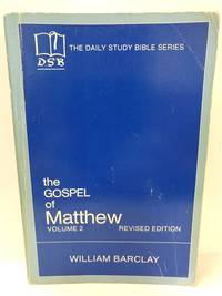 image of The Gospel of Matthew: Vol. 2, Chapters 11-28 (The Daily Study Bible Series, Revised Edition)