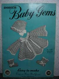 Doreen Baby Gems  Easy To Make Crochet and Knitted Baby Garments