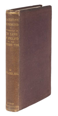 Blackstone Economized: Being a Compendium of the Laws of England..