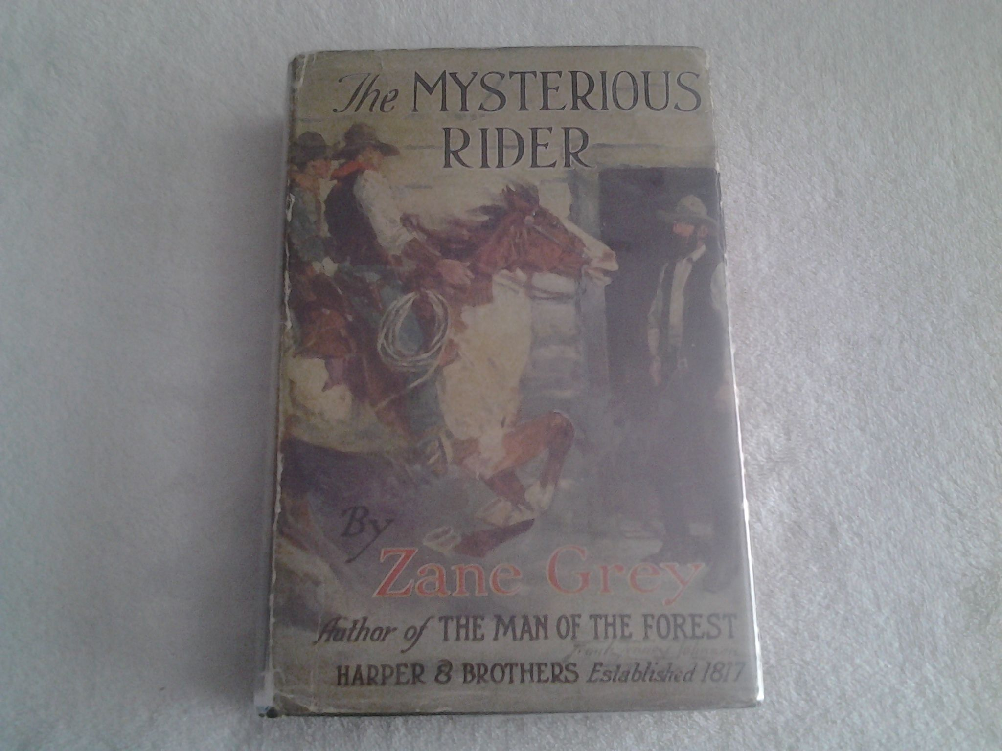 The Mysterious Rider By Zane Grey First Edition 1921