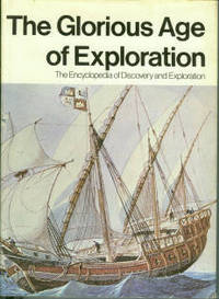 The Glorious Age of Exploration