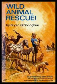 WILD ANIMAL RESCUE - A Novel