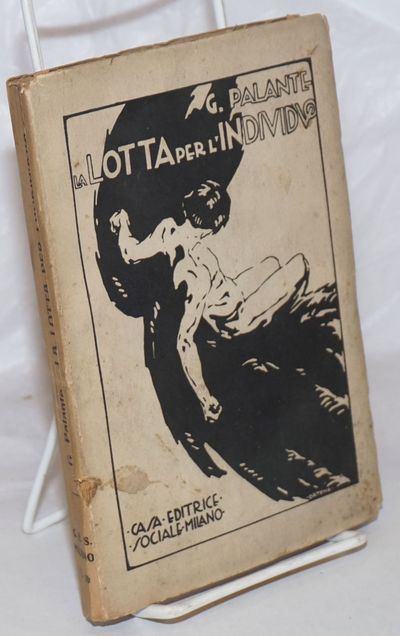 Milan: Casa Editrice Sociale, 1923. Paperback. 257, p., wraps, 5x7.5 inches, wraps worn and soiled, ...
