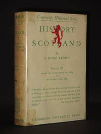 History of Scotland : Volume III. From the Revolution of 1689 to the Disruption, 1843