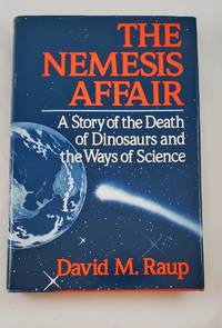 The Nemesis Affair: A Story of the Death of Dinosaurs and the Ways of Science