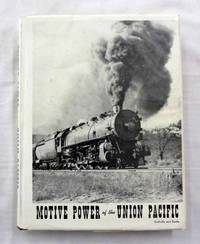 Motive Power of the Union Pacific