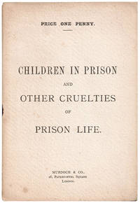 image of Children In Prison and Other Cruelties of Prison Life