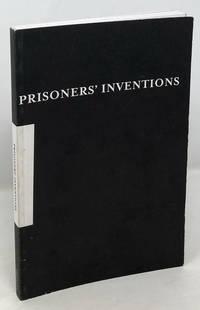 Prisoners' Inventions [Prison Crafts]
