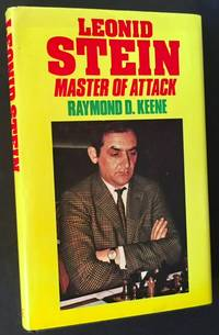 Leonid Stein: Master of Attack by Raymond D. Keene - First Edition - 1976 - from Appledore Books, ABAA (SKU: 14404)