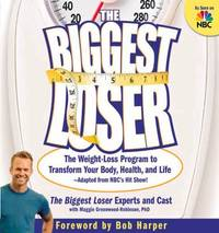 The Biggest Loser : The Weight-Loss Program to Transform Your Body, Health, and Life---Adapted from NBC's Hit Show! by Cheryl Forberg; Maggie Greenwood-Robinson; Michael Dansinger  - Paperback  - 2005  - from ThriftBooks (SKU: G1594863849I3N00)