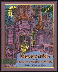 Detective Mole and the Haunted Castle Mystery
