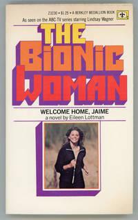 THE BIONIC WOMAN: WELCOME HOME, JAIME ..