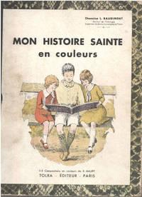 image of Mon histoire sainte en couleurs / 115 compositions en couleurs de R.Maury
