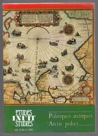 Etudes Inuit Studies Volume 9 Numero 2 1985 Volume 9 Number 2 Politiques  Artiques / Arctic Policy